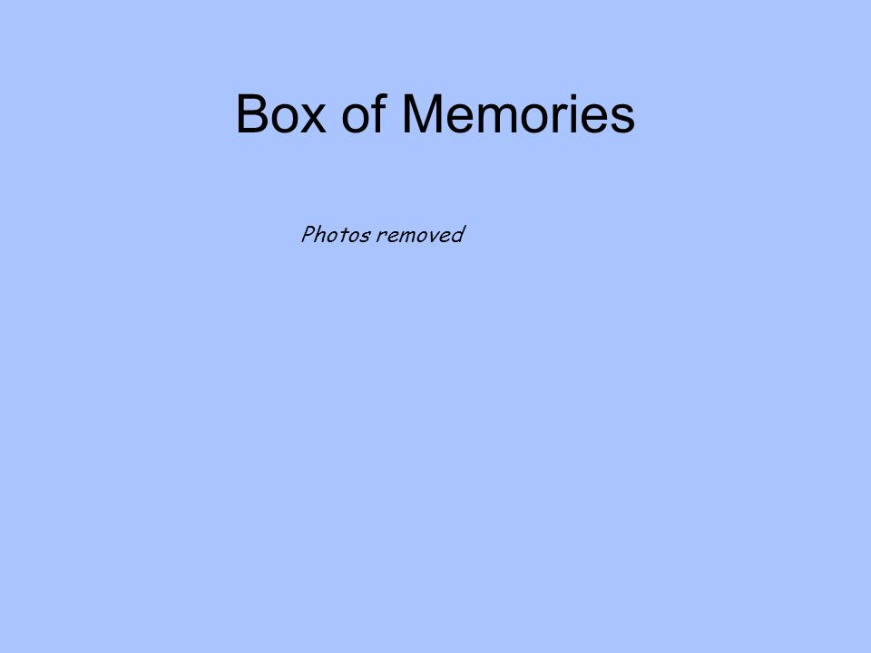 Box of Memories Photos removed