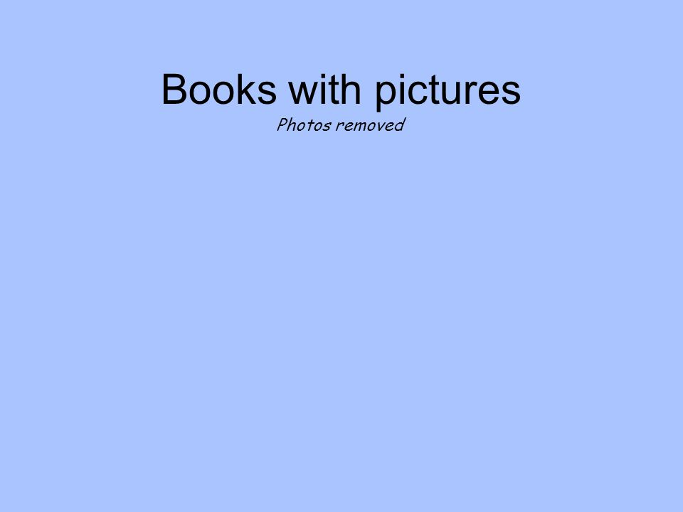 Books with pictures Photos removed