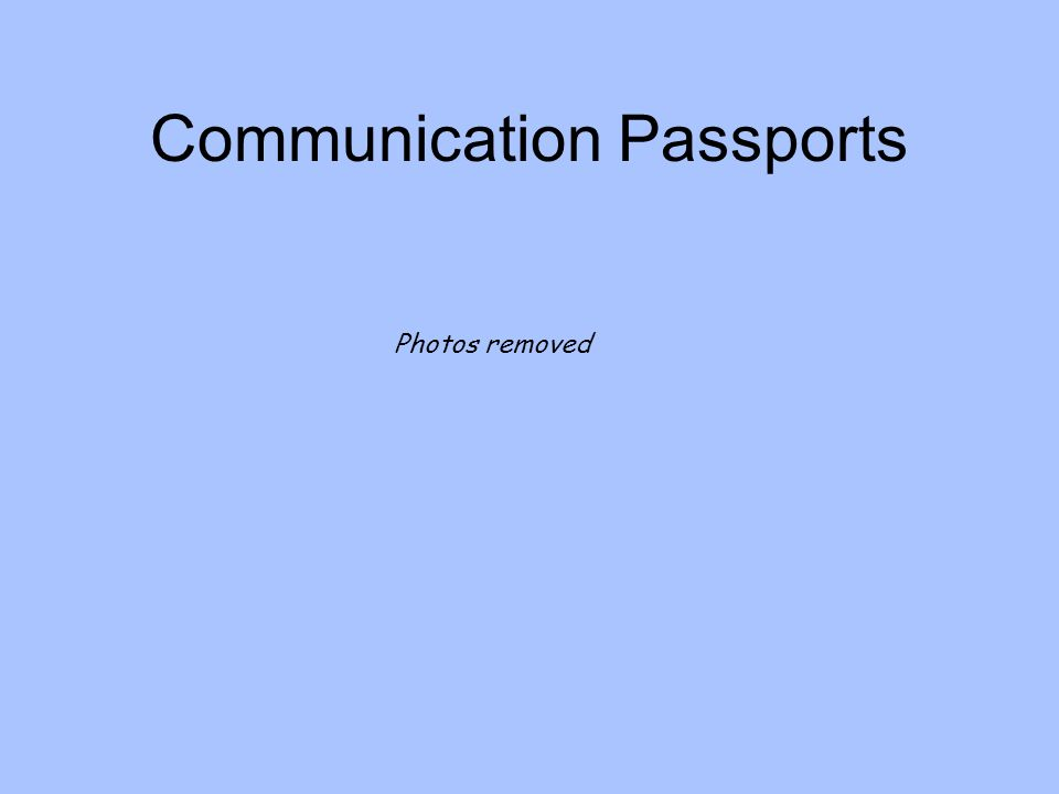 Communication Passports Photos removed