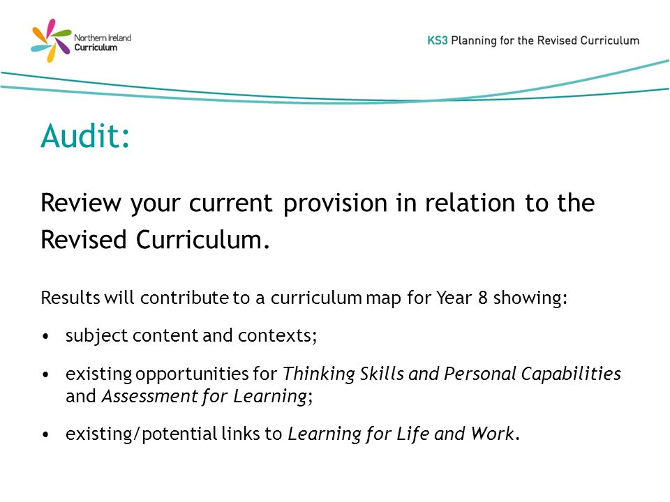 Audit: Review your current provision in relation to the Revised Curriculum.