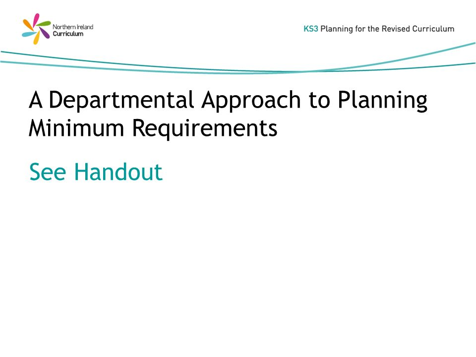 A Departmental Approach to Planning Minimum Requirements See Handout