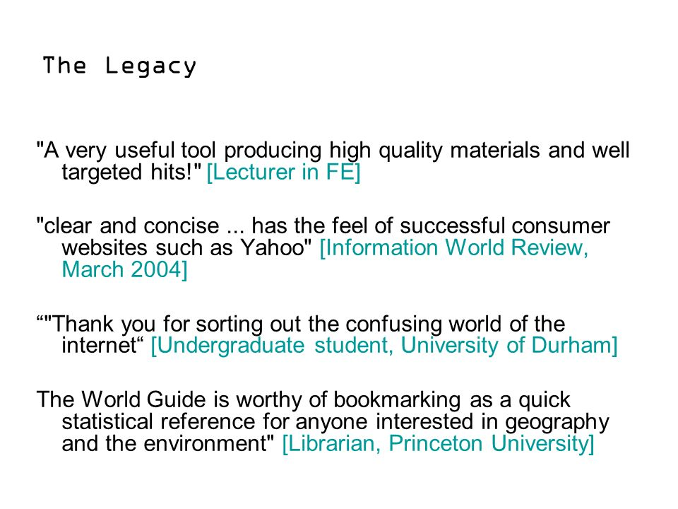 The Legacy A very useful tool producing high quality materials and well targeted hits! [Lecturer in FE] clear and concise...