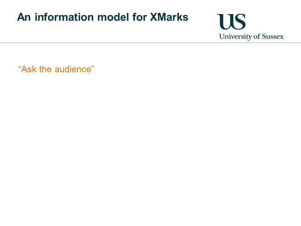 An information model for XMarks Ask the audience