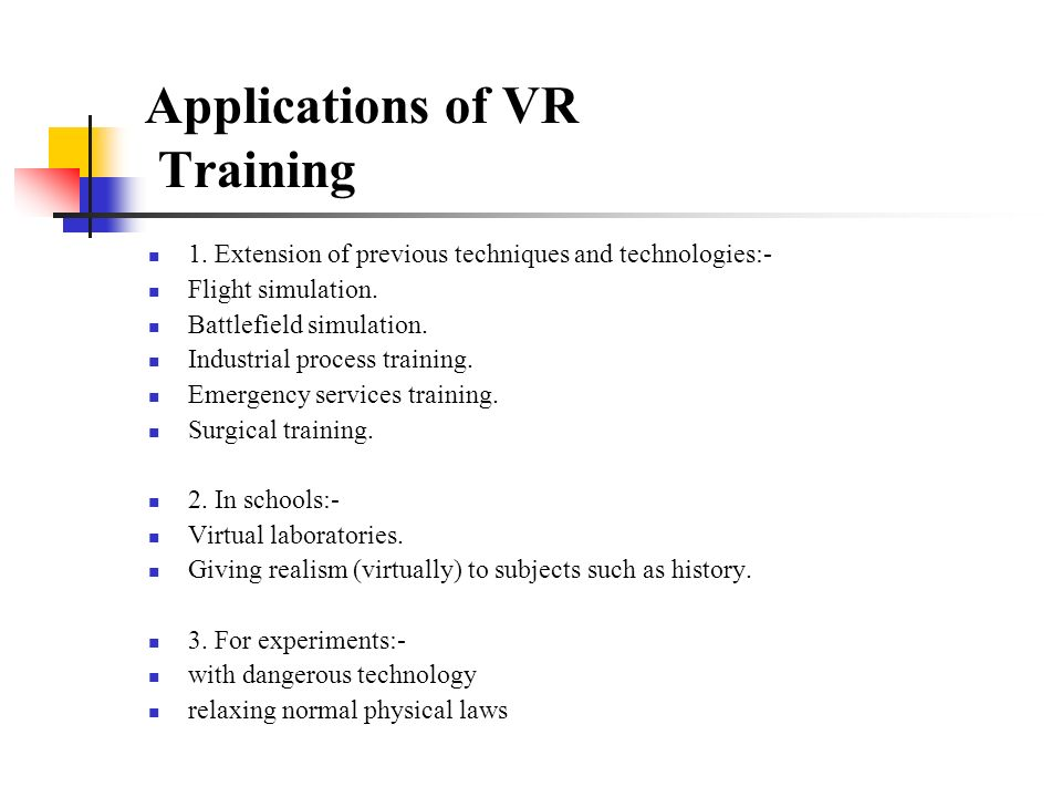 Applications of VR Training 1.