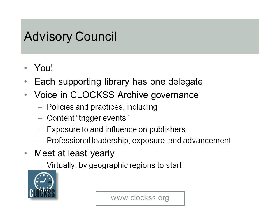 www.clockss.org Advisory Council You.