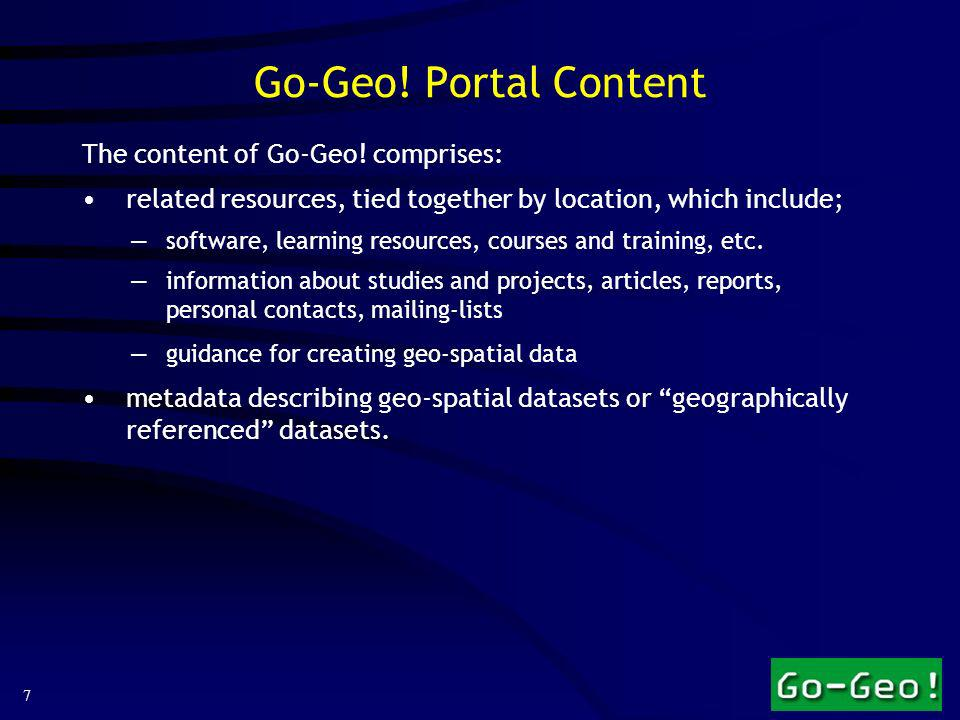 7 Go-Geo. Portal Content The content of Go-Geo.