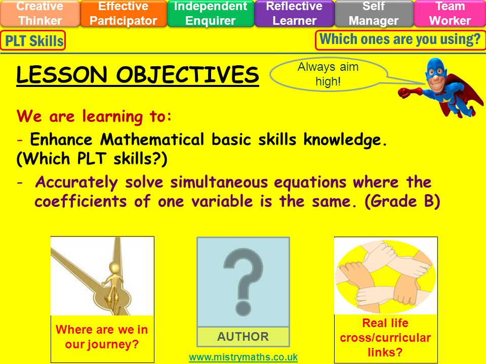 We are learning to: - Enhance Mathematical basic skills knowledge.