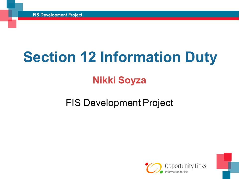 Section 12 Information Duty Nikki Soyza FIS Development Project