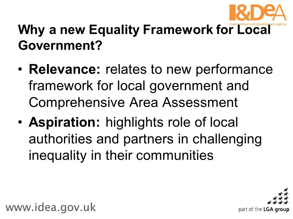Why a new Equality Framework for Local Government.