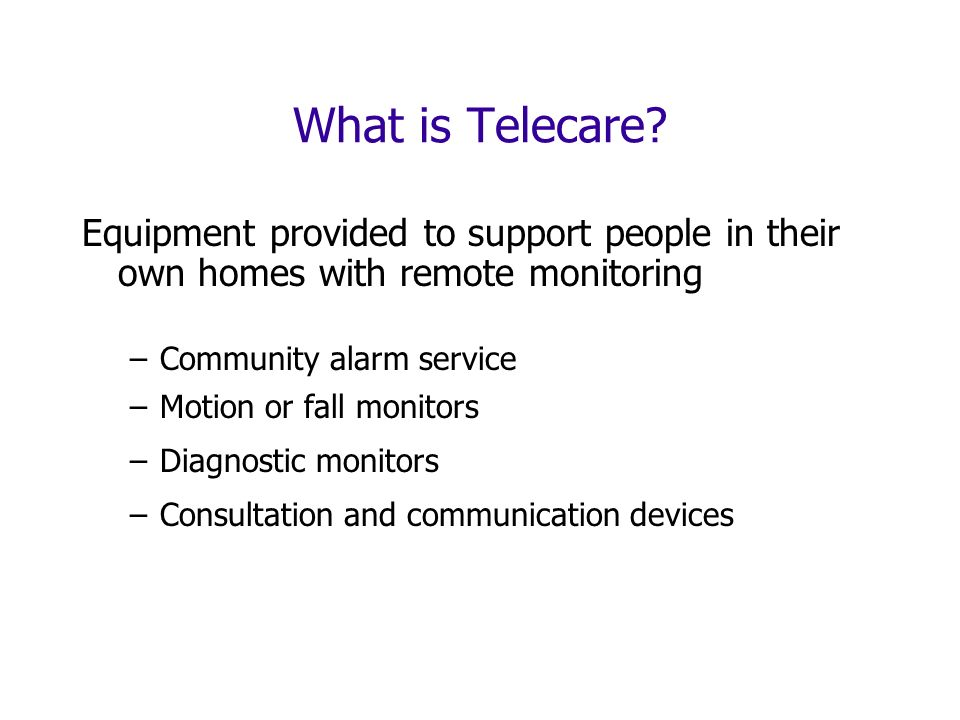 What is Telecare.