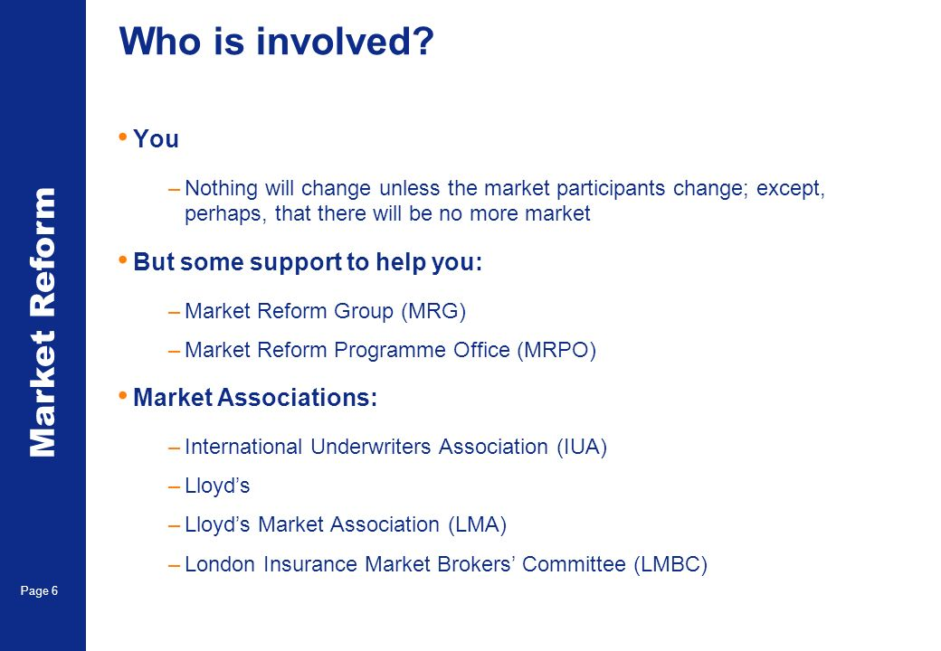 Market Reform Page 6 Who is involved.