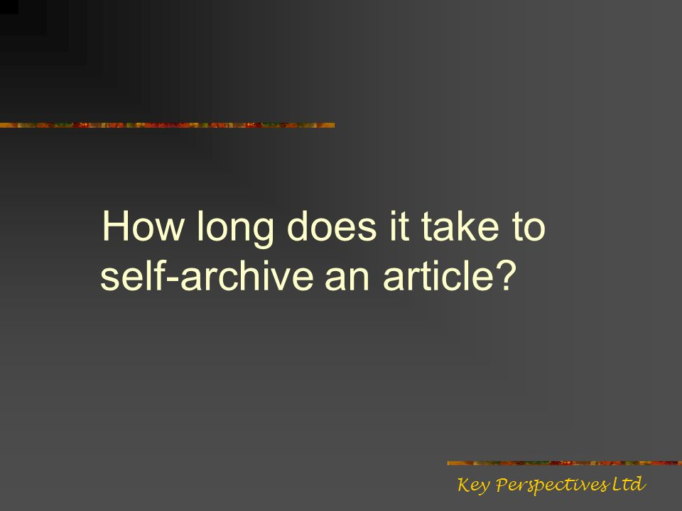 How long does it take to self-archive an article Key Perspectives Ltd