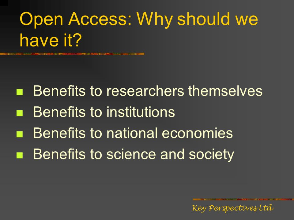 Open Access: Why should we have it.