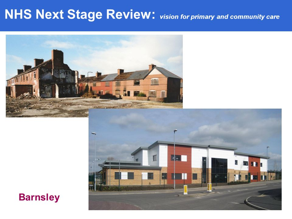 Barnsley NHS Next Stage Review: vision for primary and community care
