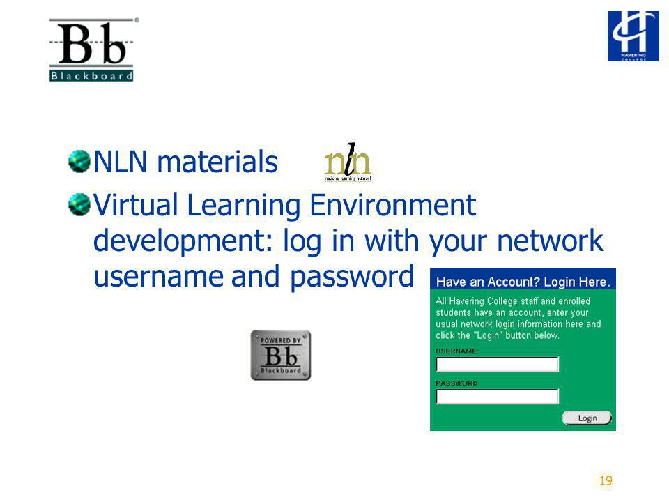 19 NLN materials Virtual Learning Environment development: log in with your network username and password