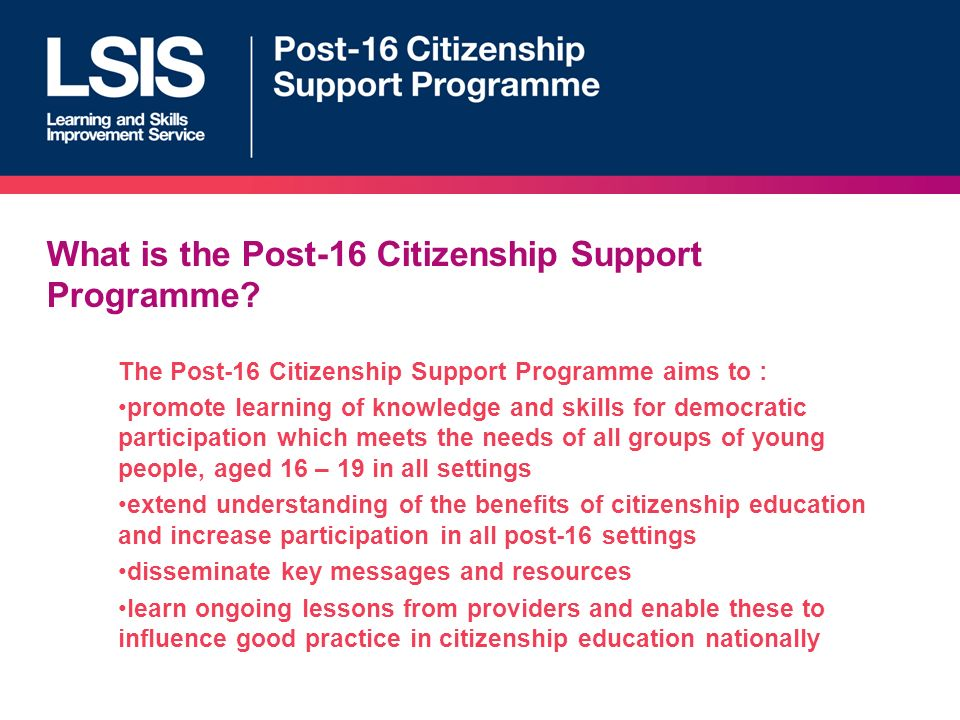 What is the Post-16 Citizenship Support Programme.
