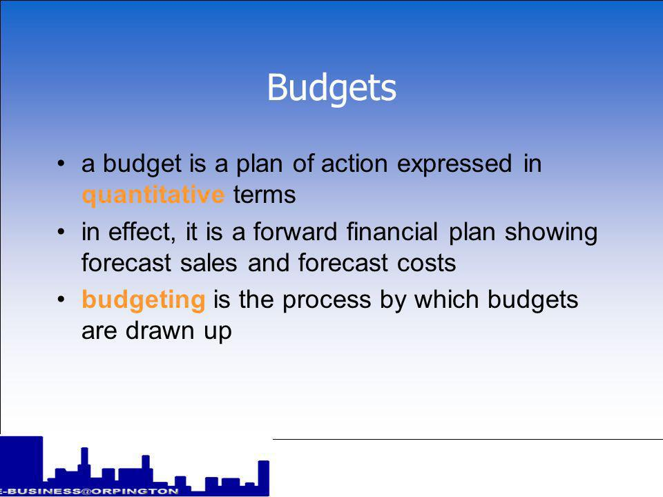 Accounting and finance Budgets and budgeting