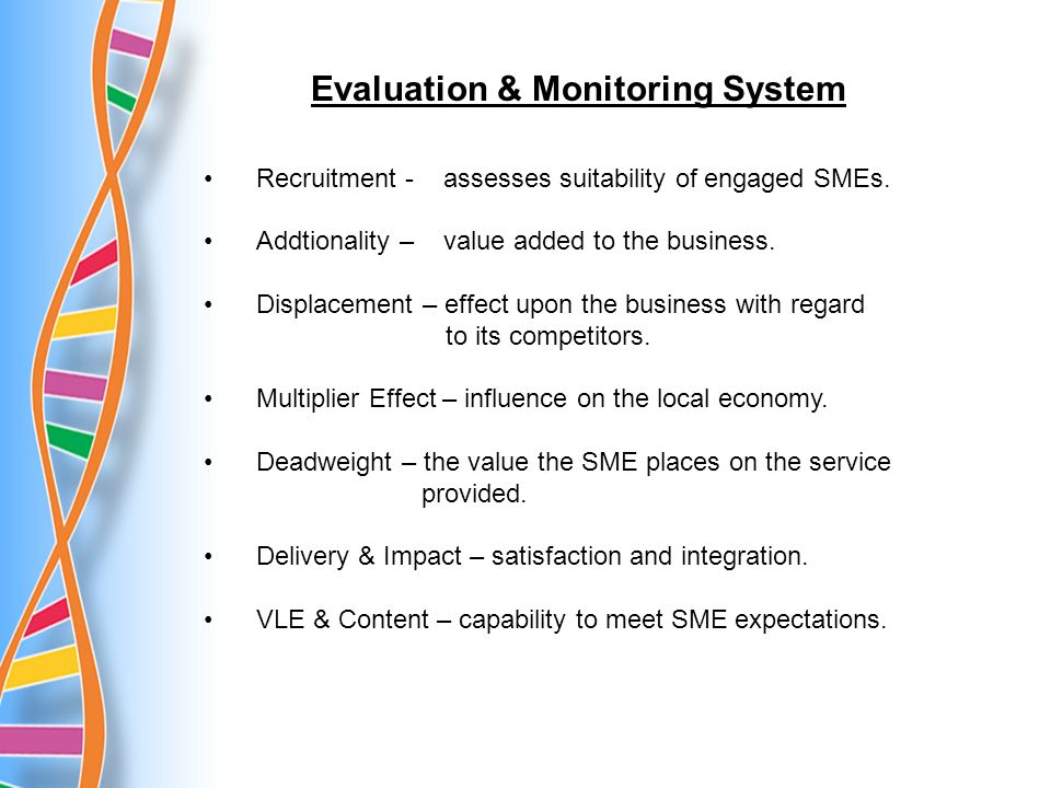 Recruitment - assesses suitability of engaged SMEs.