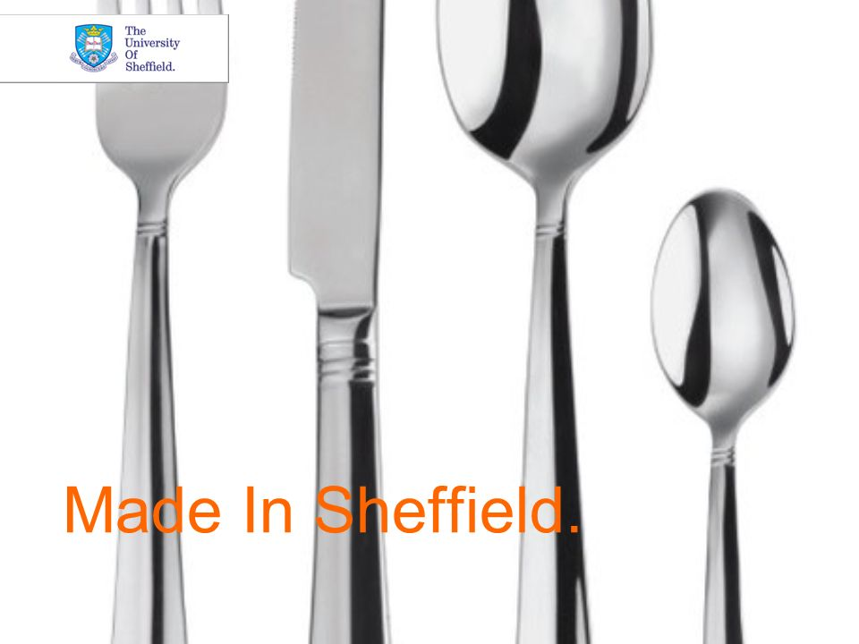 Made In Sheffield.