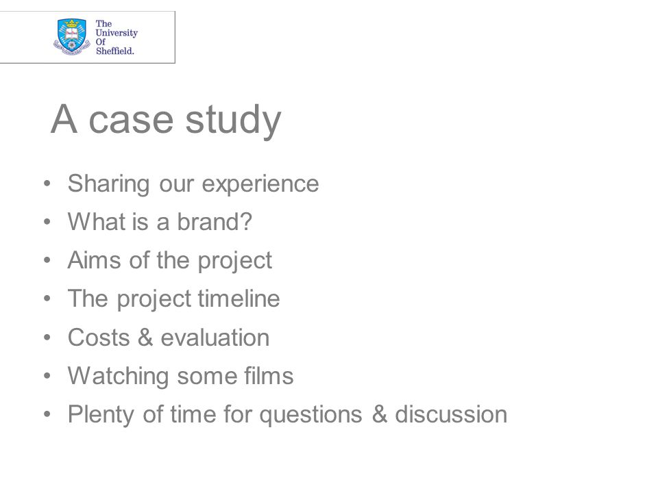 A case study Sharing our experience What is a brand.