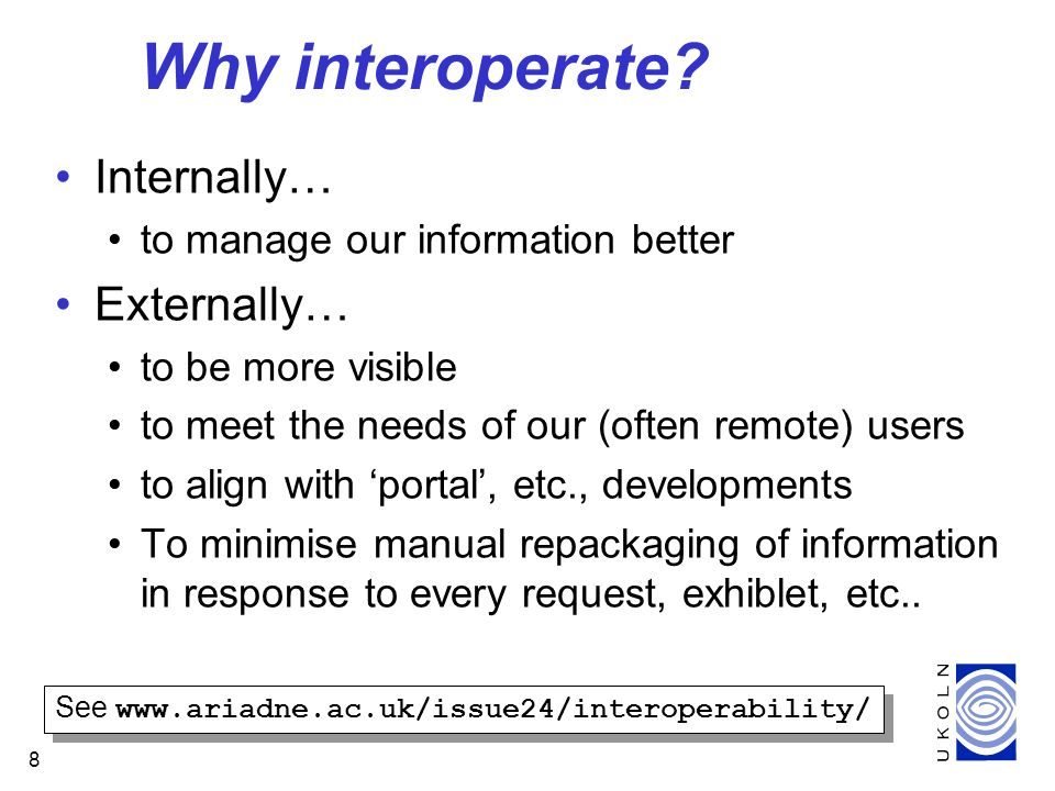 8 Why interoperate.