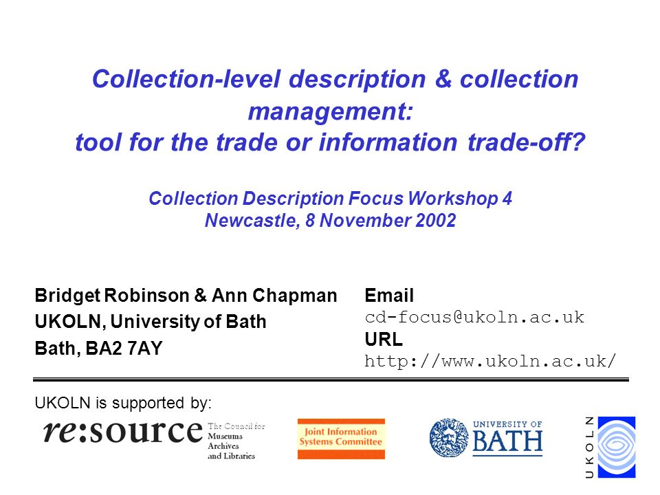 Collection-level description & collection management: tool for the trade or information trade-off.