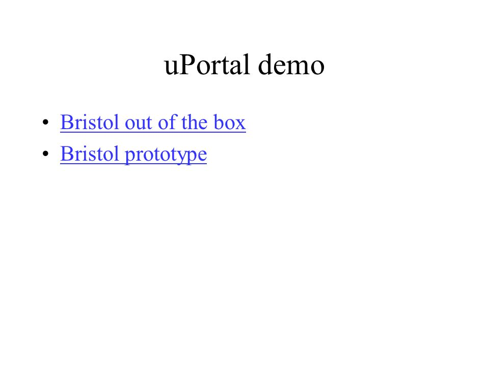 uPortal demo Bristol out of the box Bristol prototype