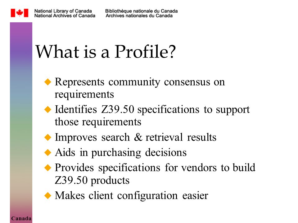 Canada What is a Profile.