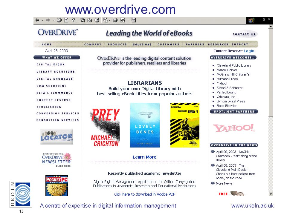 A centre of expertise in digital information managementwww.ukoln.ac.uk 13 www.overdrive.com