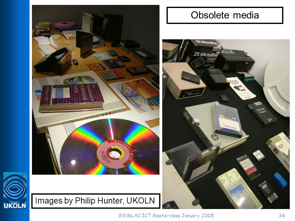 SWMLAC ICT Masterclass January 200534 Obsolete media Images by Philip Hunter, UKOLN