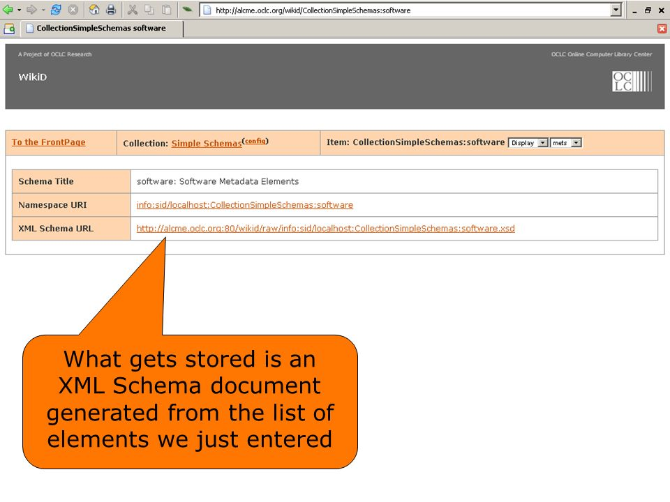 What gets stored is an XML Schema document generated from the list of elements we just entered