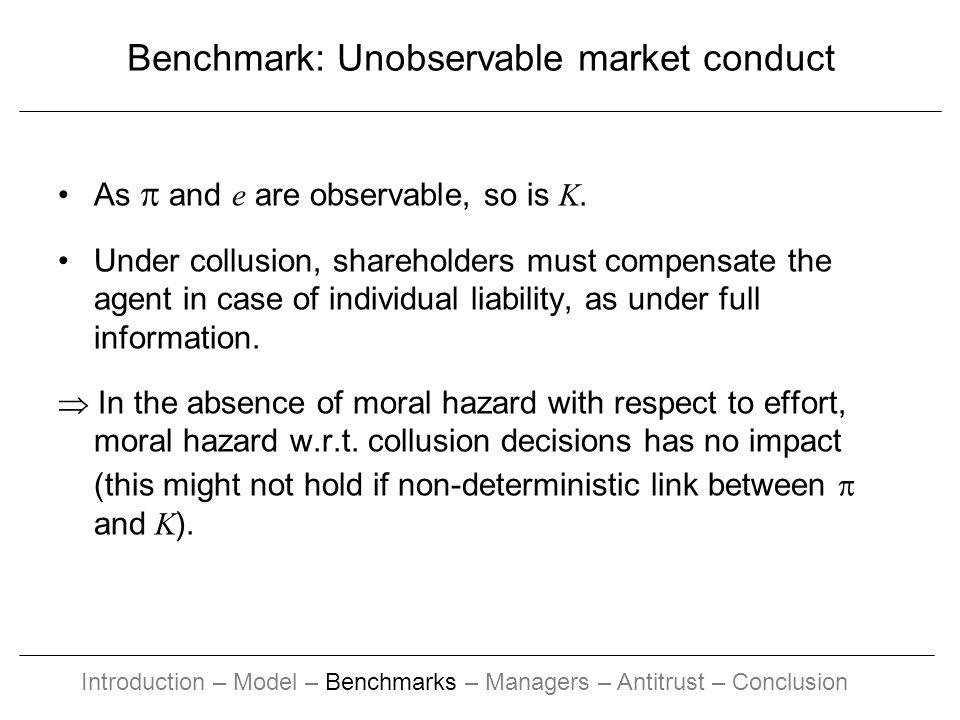 Benchmark: Unobservable market conduct As and e are observable, so is K.