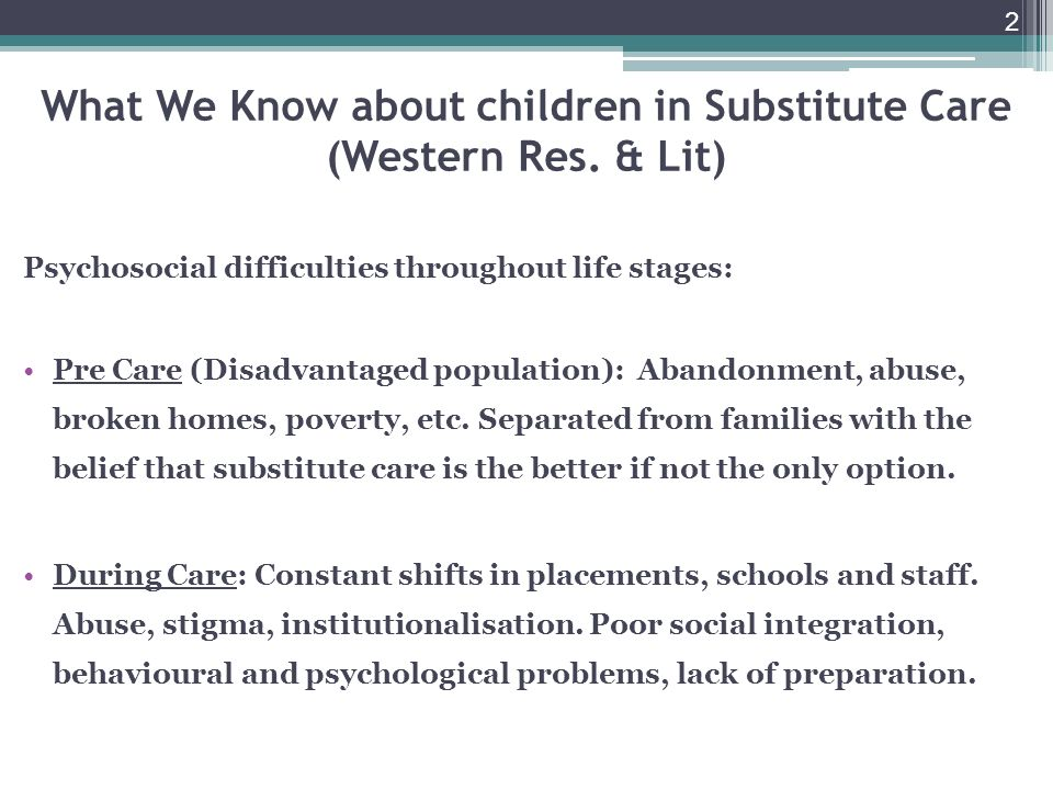 2 What We Know about children in Substitute Care (Western Res.