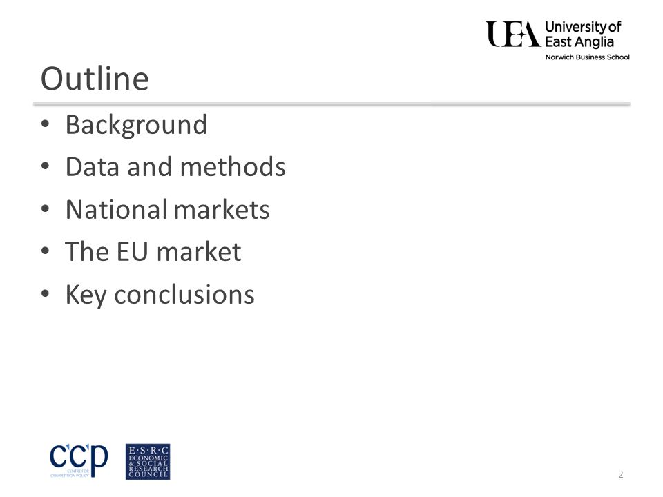 Outline Background Data and methods National markets The EU market Key conclusions 2