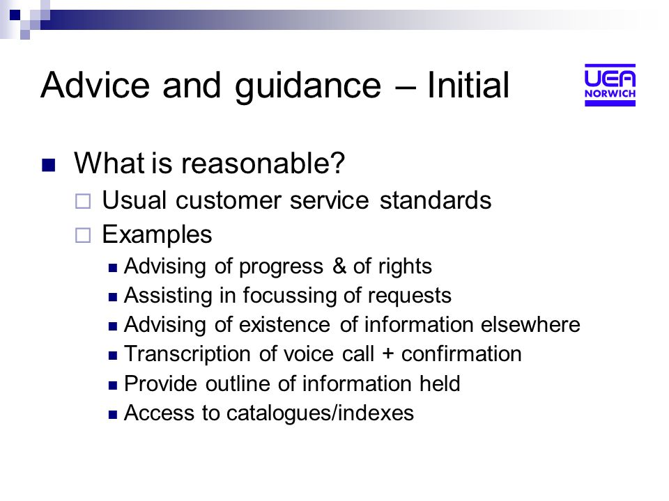 Advice and guidance – Initial What is reasonable.