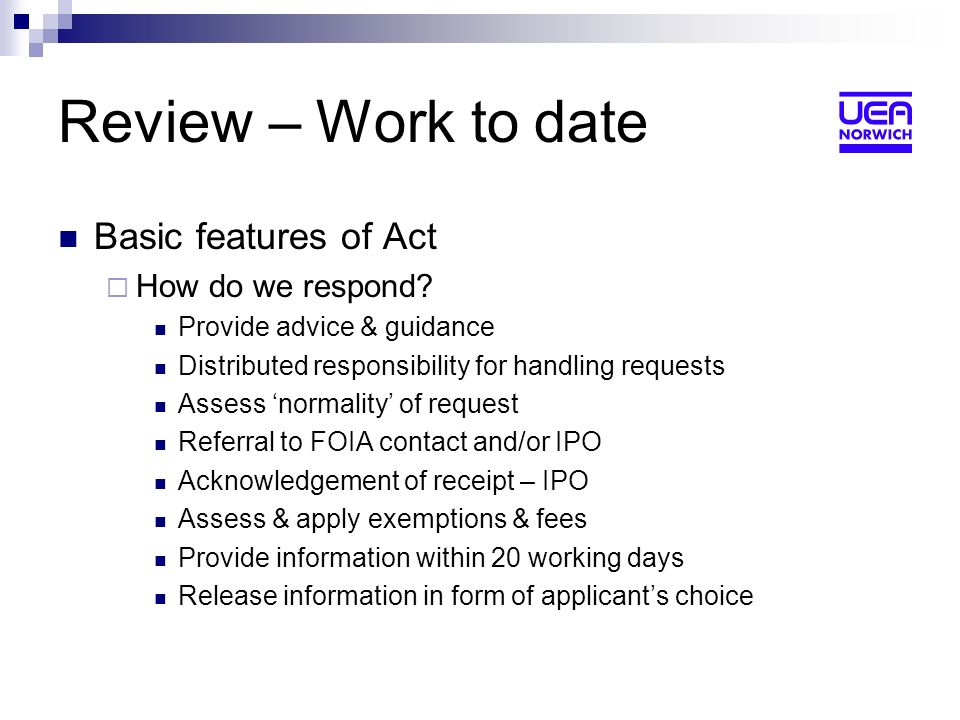 Review – Work to date Basic features of Act How do we respond.