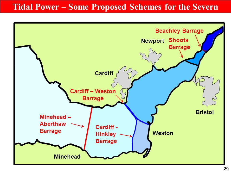 29 Cardiff Newport Bristol Weston Minehead Beachley Barrage Shoots Barrage Cardiff – Weston Barrage Cardiff - Hinkley Barrage Minehead – Aberthaw Barrage Tidal Power – Some Proposed Schemes for the Severn