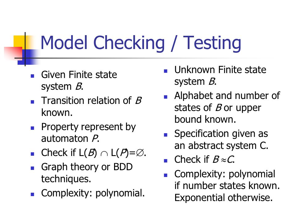 Testing Unknown deterministic finite state system B.