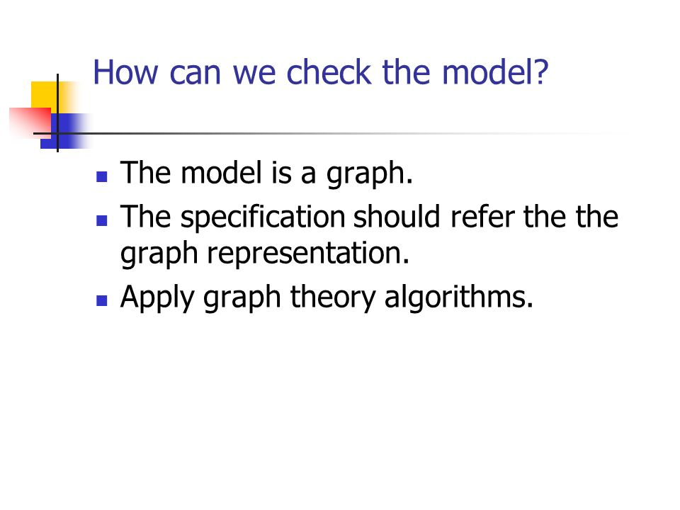 How can we check the model. The model is a graph.