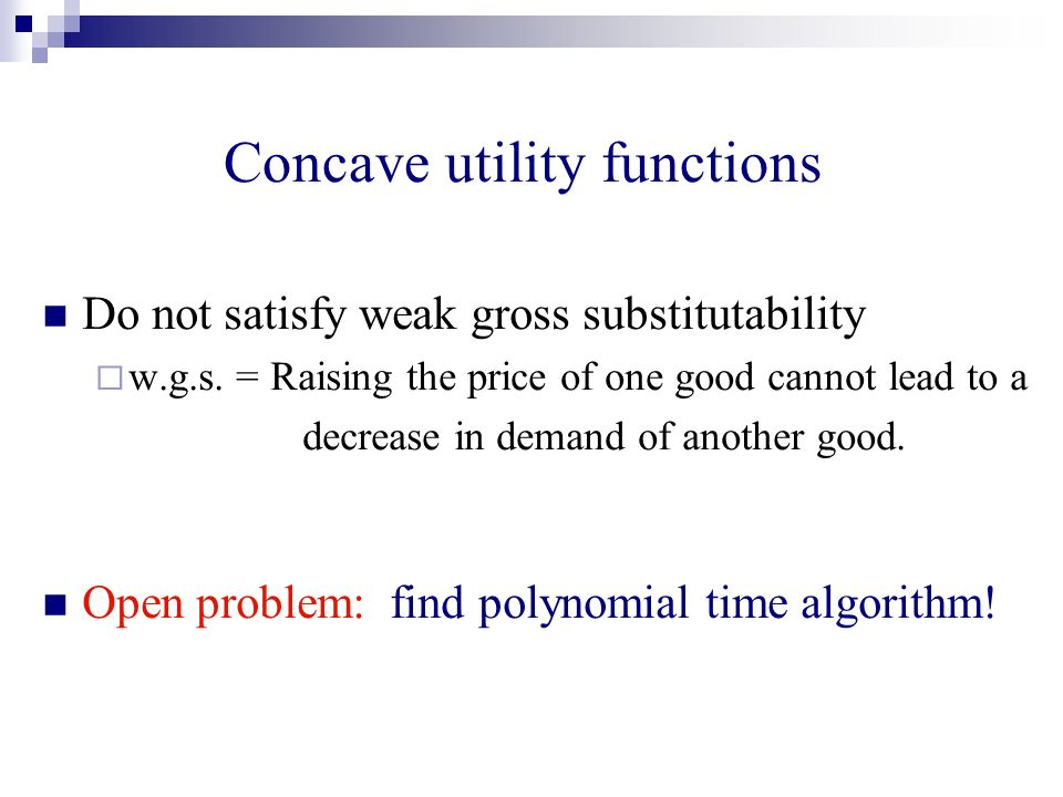 Concave utility functions Do not satisfy weak gross substitutability w.g.s.