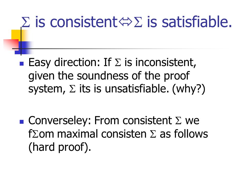 is consistent is satisfiable.