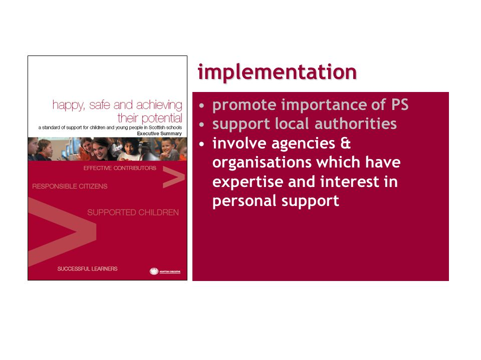 implementation promote importance of PS support local authorities involve agencies & organisations which have expertise and interest in personal support
