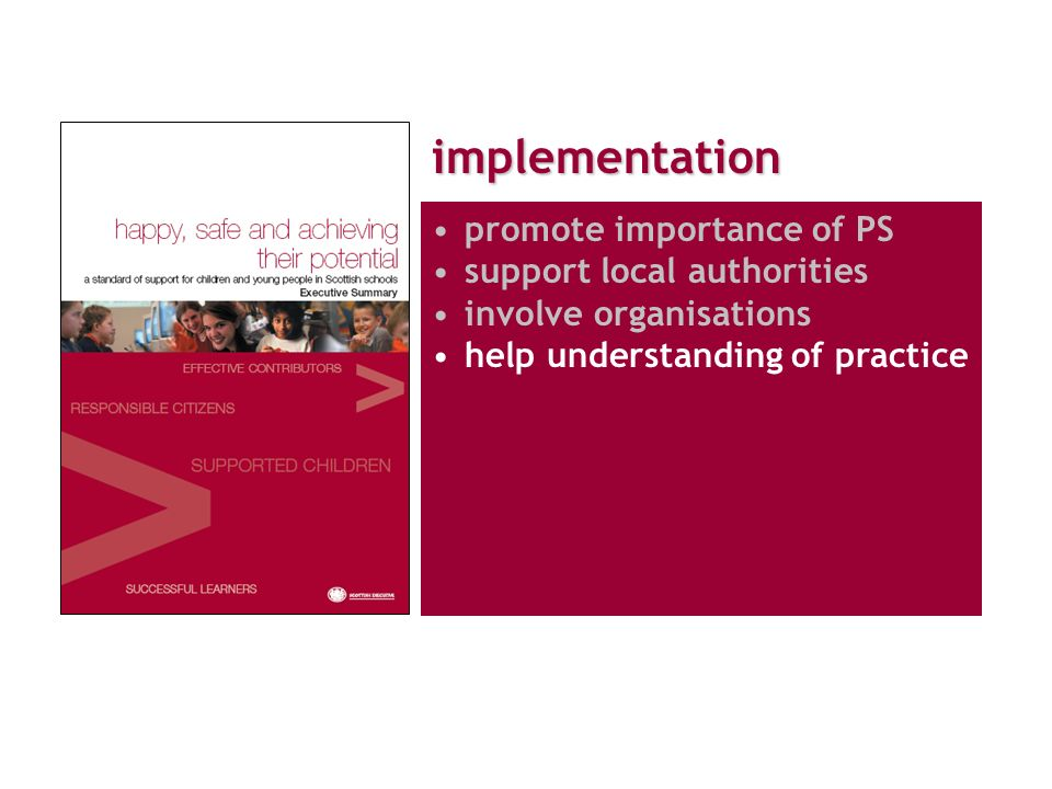 implementation promote importance of PS support local authorities involve organisations help understanding of practice