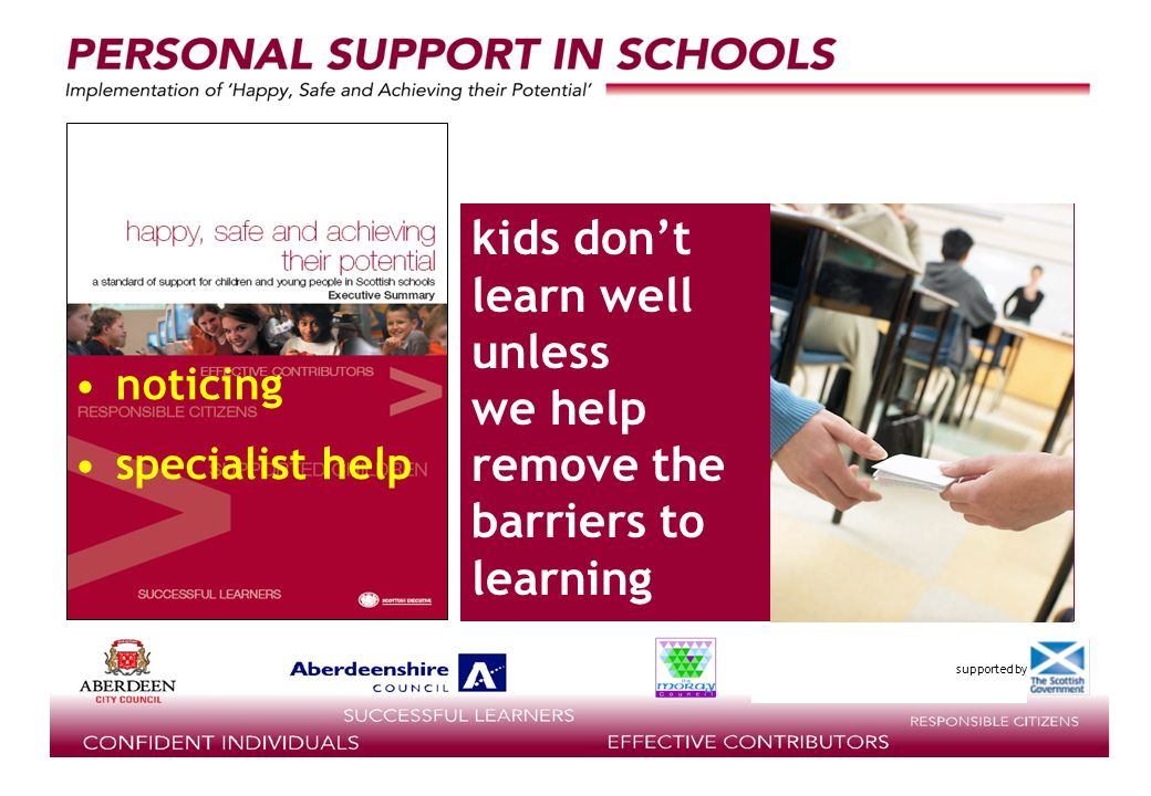 supported by kids dont learn well unless we help remove the barriers to learning noticing specialist help