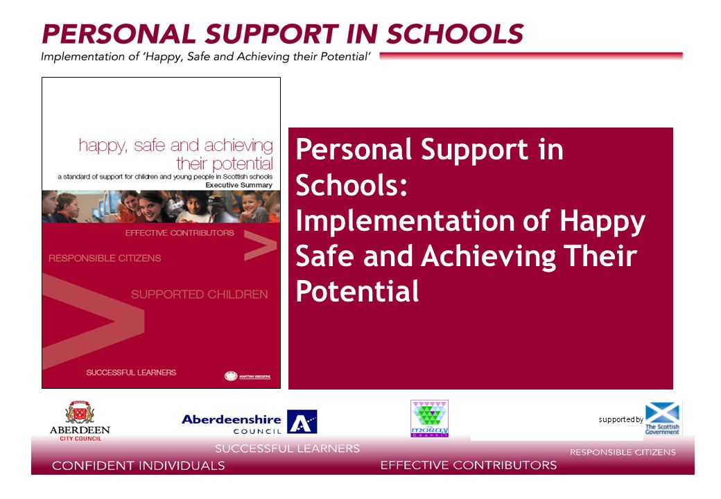 supported by Personal Support in Schools: Implementation of Happy Safe and Achieving Their Potential