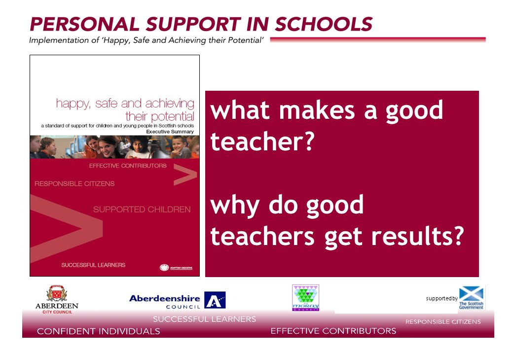 supported by what makes a good teacher why do good teachers get results