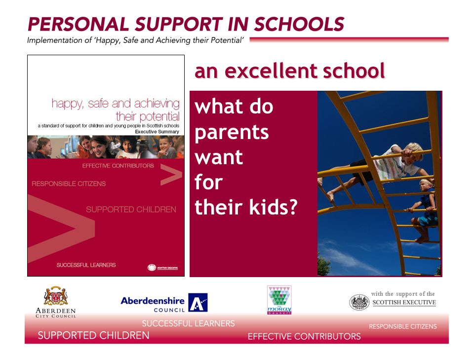 with the support of the what do parents want for their kids an excellent school