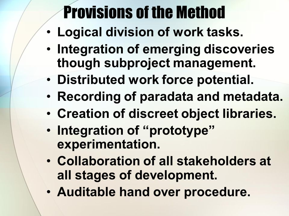 Provisions of the Method Logical division of work tasks.