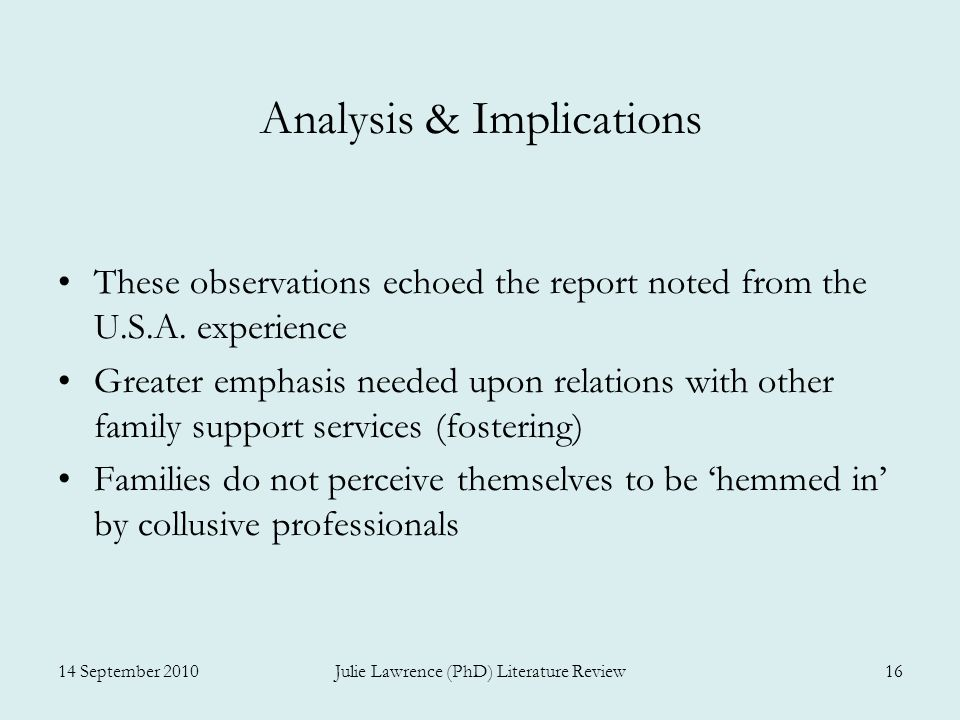 Analysis & Implications These observations echoed the report noted from the U.S.A.
