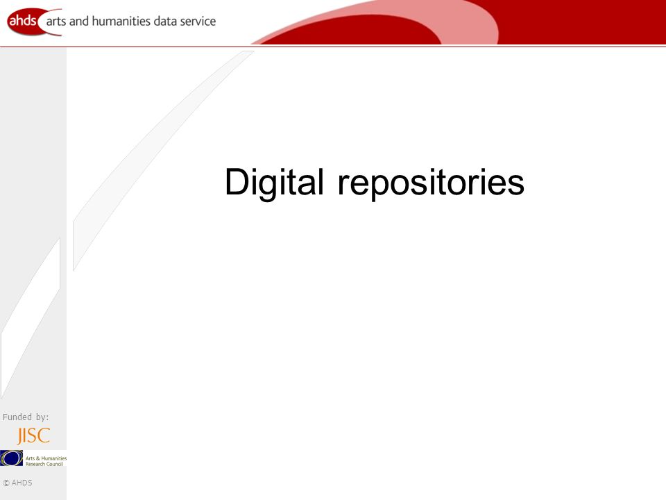 Funded by: © AHDS Digital repositories